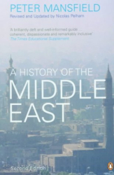 Peter Mansfield: A History of the Middle East