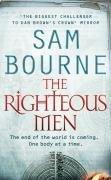 Sam Bourne: The Righteous Men
