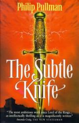 Philip Pullman: The Subtle Knife