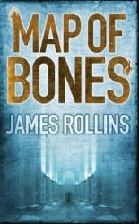 James Rollins: Map of Bones