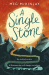 Meg McKinlay: A Single Stone