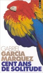 Garcia Marquez: Cent ans de solitude