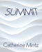 Catherine Mintz: Summit