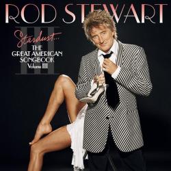 : Stardust... The Great American Songbook, Vol. III