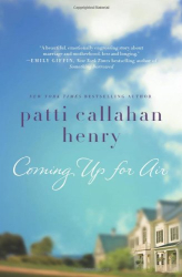 Patti Callahan Henry: Coming Up for Air
