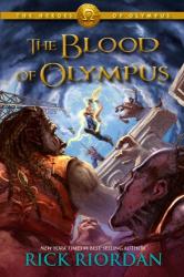 Rick Riordan: The Heroes of Olympus Book Five: The Blood of Olympus