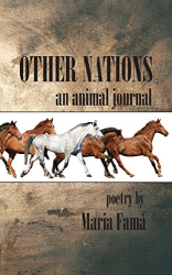 Maria Fama: Other Nations: An Animal Journal