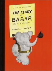 JEAN DE BRUNHOFF: The Story of Babar (Babar Books (Random House))