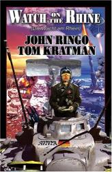 John Ringo: Watch on the Rhine (The Posleen War)