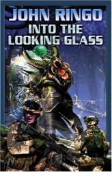 John Ringo: Into the Looking Glass