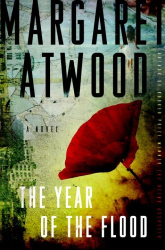 Margaret Atwood: The Year of the Flood: A Novel