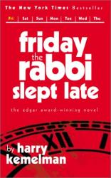 HARRY KEMELMAN: FRIDAY THE RABBI SLEPT LATE (Rabbi Small Mystery)