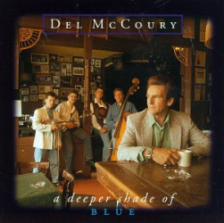 DEL McCOURY - CHEEK TO CHEEK WITH THE BLUES...