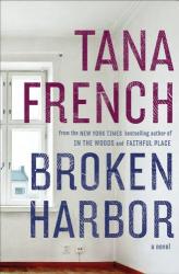 Tana French: Broken Harbor