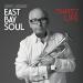 Greg Adams - East Bay Soul That's Life