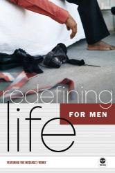 : Redefining Life: For Men