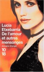 Lucía Etxebarria: De l'amour et autres mensonges