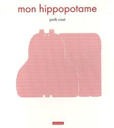 janik coat: mon hippopotame