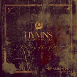 Passion - Hymns Ancient and Modern