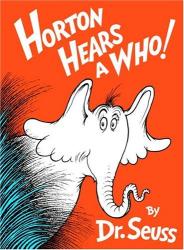 Dr. Seuss: Horton Hears A Who! (Classic Seuss)