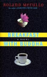 Roland Merullo: Breakfast with Buddha