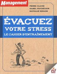 Collectif Nathalie Renard, Pierre Clause et Isabel fouchécour: Evacuez votre stress ESF Editeur