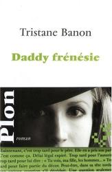 Tristane Banon: Daddy frénésie