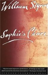 William Styron: Sophie's Choice (Vintage International)
