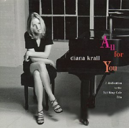 Diana Krall: All for You: A Dedication to the Nat King Cole Trio