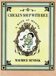 Maurice Sendak: Chicken Soup with Rice: A Book of Months
