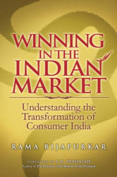 Rama Bijapurkar: Winning in the Indian Market: Understanding the Transformation of Consumer India