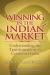Rama Bijapurkar: Winning in the Indian Market: Understanding the Transformation of Consumer India