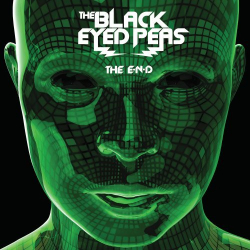 Black Eyed Peas - THE E.N.D. (Energy Never Dies)