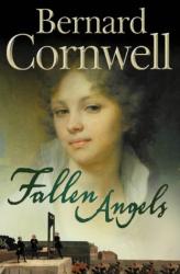 Bernard Cornwell: Fallen Angels