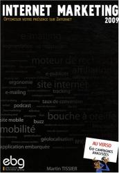 Martin Tissier: Internet Marketing 2009 : optimiser votre présence sur Internet