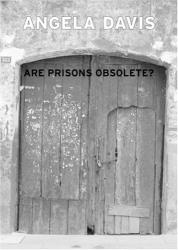 Angela Davis: Are Prisons Obsolete?