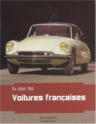 Collectif: Au coeur des voitures françaises
