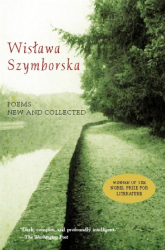 Wislawa Szymborska: Poems New and Collected 1957-1997