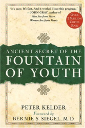 Peter Kelder: The Ancient Secret of the Fountain of Youth