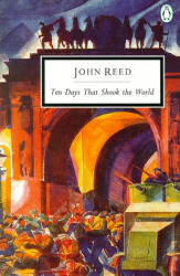 John Reed: Ten Days That Shook the World