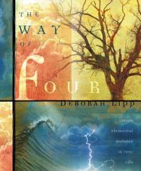 Deborah Lipp: The Way of Four: Create Elemental Balance in Your Life