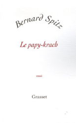 Bernard Spitz: Le papy-krach