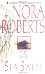 Nora Roberts: Sea Swept (Chesapeake Bay, Book 1)