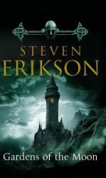 Steven Erikson: Gardens of the Moon (The Malazan Book of the Fallen, Vol. 1)
