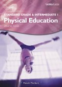 Leckie & Leckie: Standard Grade and Intermediate 1 PE Course Notes (Course Notes S.)
