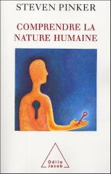 Steven Pinker: Comprendre la nature humaine