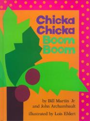 Jr, Bill Martin: Chicka Chicka Boom Boom