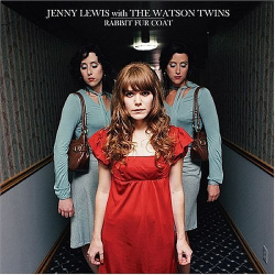 Jenny Lewis with the Watson Twins -