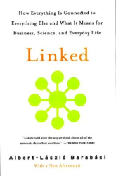 Albert-Laszlo Barabasi: Linked: How Everything Is Connected to Everything Else and What It Means