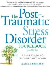 Glenn Schiraldi: The Post-Traumatic Stress Disorder Sourcebook: A Guide to Healing, Recovery, and Growth 2nd (second) edition